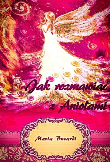 okladka_jak_rozmawiac_aniolami2